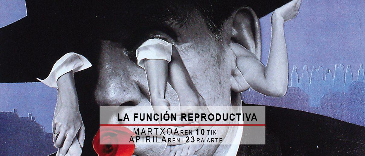 La función reproductiva