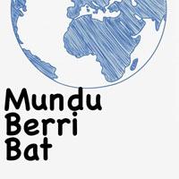 mundu berri bat