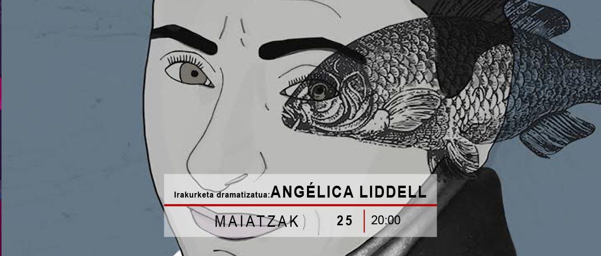 Irakurketa dramatizatua: ANGELICA LIDDELL