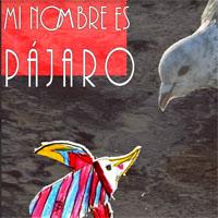 mi_nombre_es_pajaro
