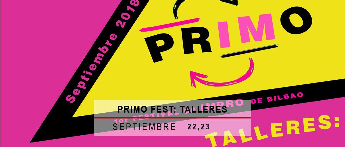 Primo Fest: Talleres