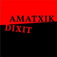 amatxik_dixit_200