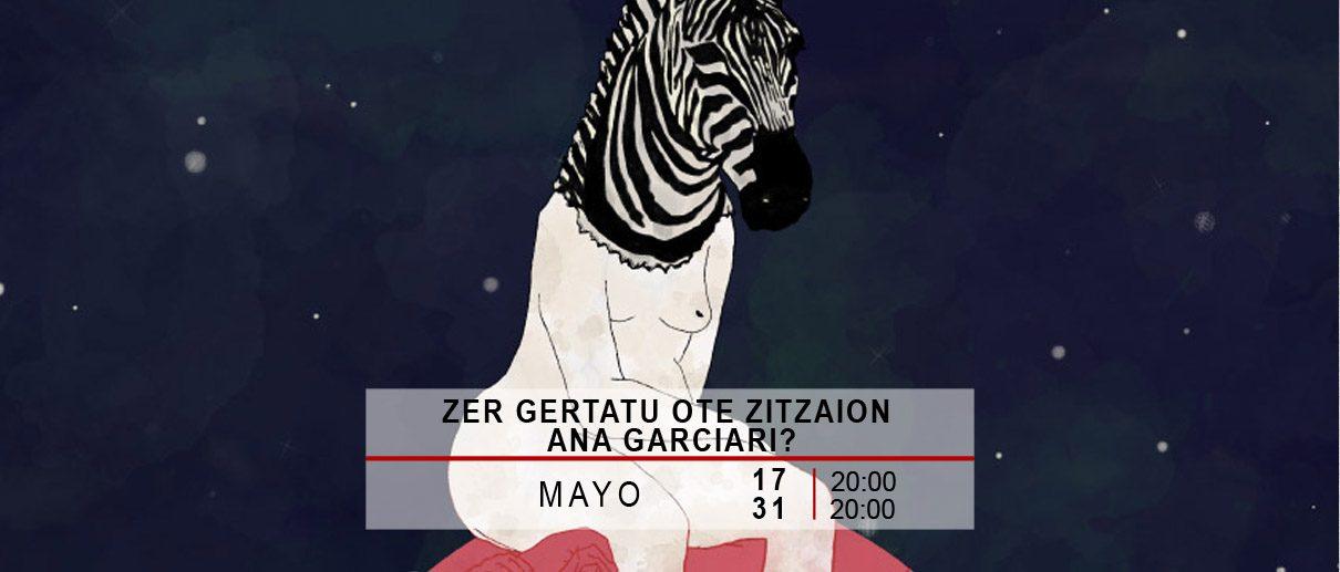 Zer gertatu ote zitzaion Ana Garciari?